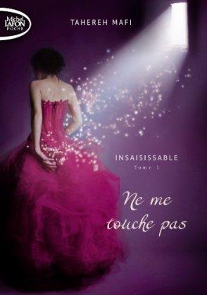 insaisissable,-tome-1---ne-me-touche-pas-469626